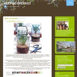 Mason Jar Monday « Weeping Cherries