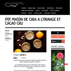 POT MASON DE CHIA À L'ORANGE ET CACAO