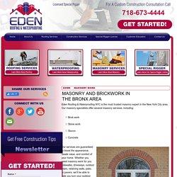 Bronx area Masonry Work - Installation and Repairs