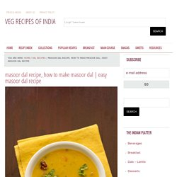 masoor dal - how to make masoor dal recipe