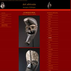 Le masque africain Kran force en Afrique