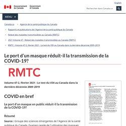 COVID-19 : Le port d'un masque réduit-il sa transmission? / RMTC47(2), Gouvernement du Canada, mars 2021