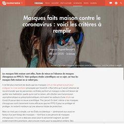 Masques faits maison contre le coronavirus : voici les critères à remplir