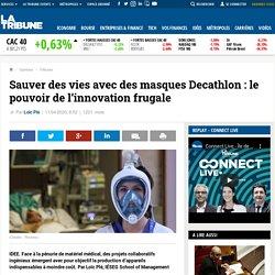 Sauver des vies avec des masques Décathlon : le pouvoir de l'innovation frugale