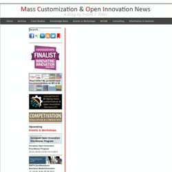 Mass Customization, Customer Integration, Open Innovation & Personalization