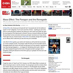 Mass Effect: The Paragon and the Renegade - Xbox 360 Feature at IGN