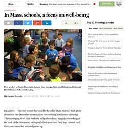 In Mass. schools, a focus on well-being