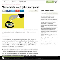 Mass. should not legalize marijuana