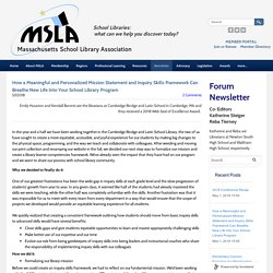 How a Meaningful and Personalized Mission Statement and Inquiry Skills Framework Can Breathe New Life Into Your School Library Program