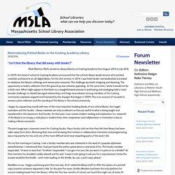 MSLA Forum Newsletter - Massachusetts School Library Association