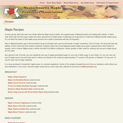 Massachusetts Maple Producers Association - Recipes