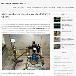 NDE Massachusetts – Benefits Associated With NDE Or NDT - ABC Testing Incorporated