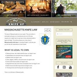 Massachusetts Knife Law - Knife Up