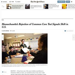 Massachusetts's Rejection of Common Core Test Signals Shift in U.S.