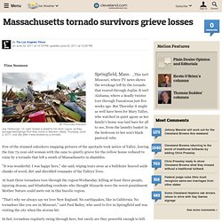 Massachusetts tornado survivors grieve losses