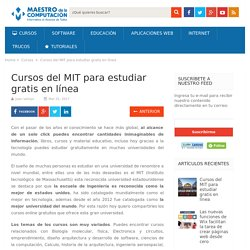Cursos del MIT (Massachusetts Institute of Technology) para estudiar gratis en línea