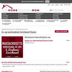 Massachusetts Homeschool Co-ops & Academic Enrichment Classes