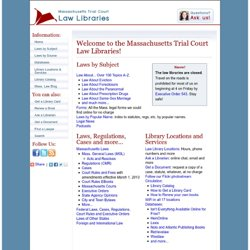 Massachusetts Trial Court Law Libraries
