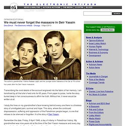 We must never forget the massacre in Deir Yassin