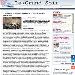 Le massacre du Haymarket (1886) et la vraie histoire du Premier Mai