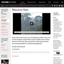 Massacre Sites - Indigenous Stories about War and Invasion - Culture Victoria
