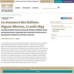 Le massacre des Italiens. Aigues-Mortes, 17 août 1893