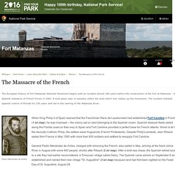 The Massacre of the French - Fort Matanzas National Monument (U.S. National Park Service)