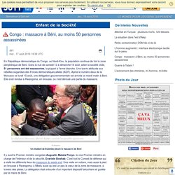 Congo : massacre à Béni, au moins 50 personnes assassinées