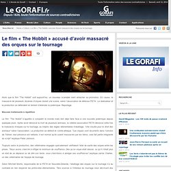 Le film «The Hobbit» accusé d'avoir massacré des orques sur le tournage