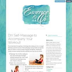 DIY Self-Massage to Accompany Your Workout!