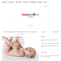 How to Massage Your Baby? Let us Find Out