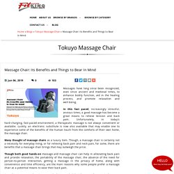 Massage Chair: Its Benefits and Things to Bear In Mind, Tokuyo Massage Chair at fitking