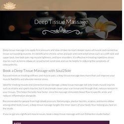 Deep Tissue Massage in Edmonton – Soul 2 SoleSoul 2 Sole