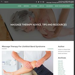 Benefits of Massage Therapy for Iliotibial Band Syndrome