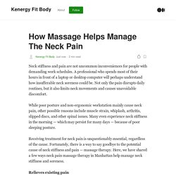 How Massage Helps Manage The Neck Pain