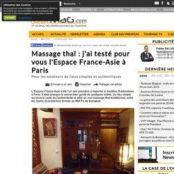 Massage thaï : j'ai testé pour vous l'Espace France-Asie à Paris