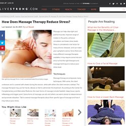 How Does Massage Therapy Reduce Stress?