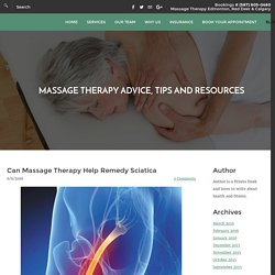 How Massage Therapy Can Treat Remedy Sciatica