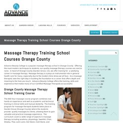 Massage Therapy Training School Courses Orange County, Irvine, Garden Grove & Laguna Hills