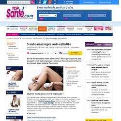 5 auto-massages anti-cellulite