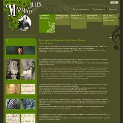 Jules Massenet, Morceaux choisis : Le rapport de Massenet et de Saint-Etienne, Alexis Massenet