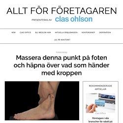 Massera denna punkt på foten och häpna över vad som händer med kroppen – ClasOhlson