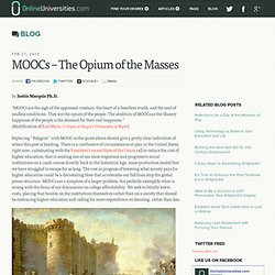 MOOCs – The Opium of the Masses