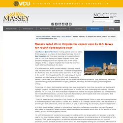 Massey rated #1 in Virginia for cancer care by U.S. News for fourth consecutive year - VCU Massey Cancer Center