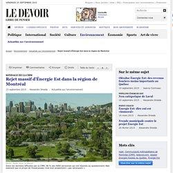 Rejet massif d'Énergie Est dans la région de Montréal, selon un sondage de la CMM