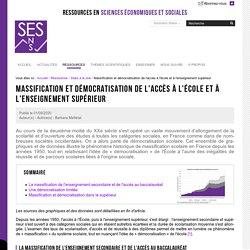 Massification et démocratisation de l'accès à l'école et à l'enseignement supérieur