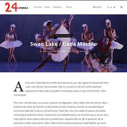 Swan Lake / Dada Massilo – 24images Production