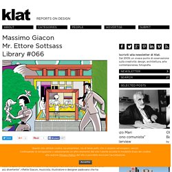 Massimo Giacon Mr. Ettore Sottsass Library #066