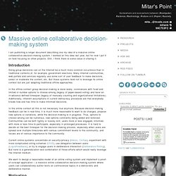 Massive online collaborative decision-making system
