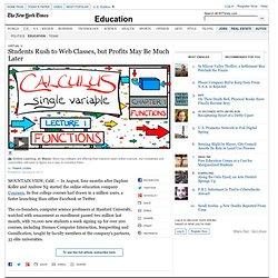 Massive Open Online Courses Prove Popular, if Not Lucrative Yet